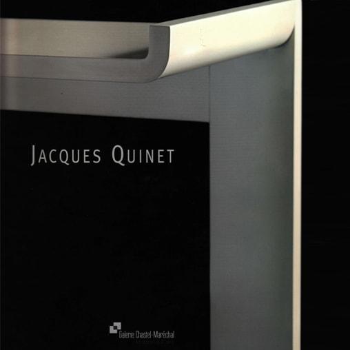 """""""Jacques Quinet"""", éd. Galerie Chastel-Maréchal, Paris, 2008"""